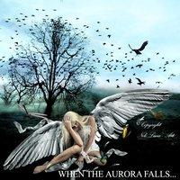 When the aurora falls...