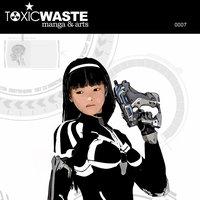 TOXIC WASTE 007