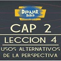 Cap 2 Perspectiva - Lección 4 Usos alternativos de la perspectiva