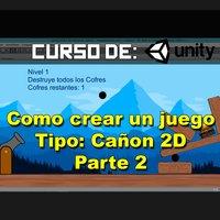 Como hacer videojuegos con Unity 3d - Cannon parte 2