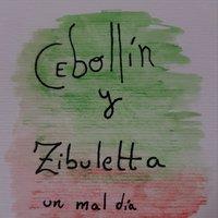 Cebollin y Zibuletta