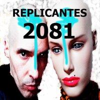 REPLICANTES-2081