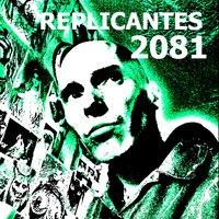 REPLICANTES 2081