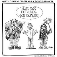 Viñeta 0127- Cuando celebras la equidistancia