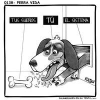 Viñeta 0138- Perra vida