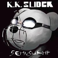 K.k. Slider album cover