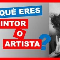 Artista o Pintor ?  Cómo se expresa un pintor