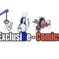 ExclusiBe-Cómics - Doceava edición. (Nuevo titulo!)