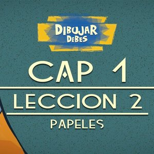 cap_1_dibujo_leccion_2_papeles_dibujar_debes_youtube_77794.jpg