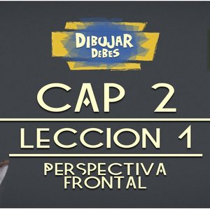 Cap 2 Perspectiva - Leccion 1 Perspectiva frontal - Dibujar Debes - YouTube