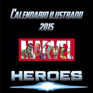 Calendario Ilustrado 2015 MARVEL HÉROES
