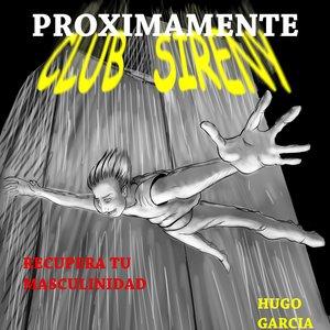 sireny club,proyecto en marcha