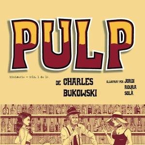 Portada de PULP de Charles Bukowski (projecte final d'Il·lustració)