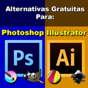Alternativas gratuitas para Photoshop e Illustrator