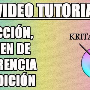 Tutorial 9 Krita en Español - Selección, Imagen de Referencia y Medición