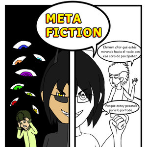 Metafiction Capítulo 1 (Parte 1)
