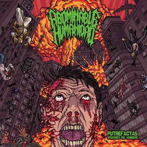 Abominable Humanidad // Putrefactas Visiones del Hombre