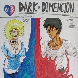 Dark Dimension [Español] Capitulo 1