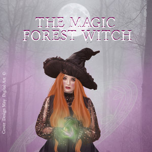 The Magic Forest Witch