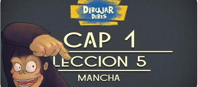 cap_1_materiales_leccion_5_mancha_dibujar_debes_youtube_78576.jpg
