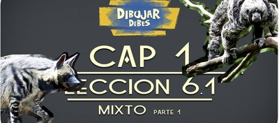 cap_1_materiales_leccion_6_1_mixta_parte_1_dibujar_debes_youtube_78663.jpg
