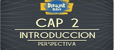 cap_2_perspectiva_introduccion_dibujar_debes_youtube_80075.jpg