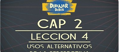 cap_2_perspectiva_leccion_4_usos_alternativos_de_la_perspectiva_84823.jpg